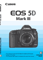The cover of Canon EOS 5D Mark III Digital SLR Camera Instruction Manual