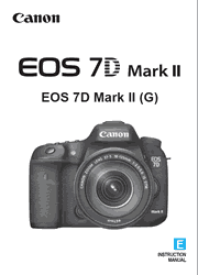 The cover of Canon EOS 7D Mark II Digital Camera Instruction Manual