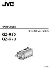 The cover of JVC GZ-R30, GZ-R70 Full HD Camcorder Detailed User Guide